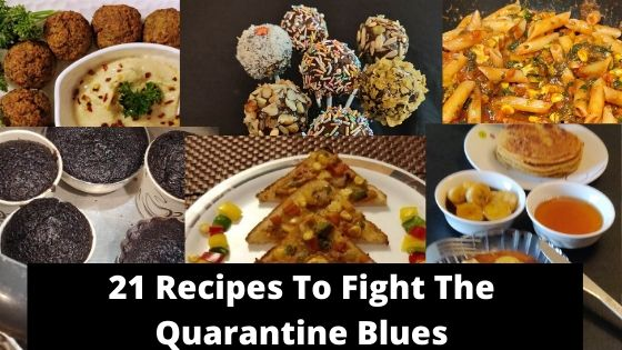 21 Easy to Make Recipes To Fight the Quarantine Blues