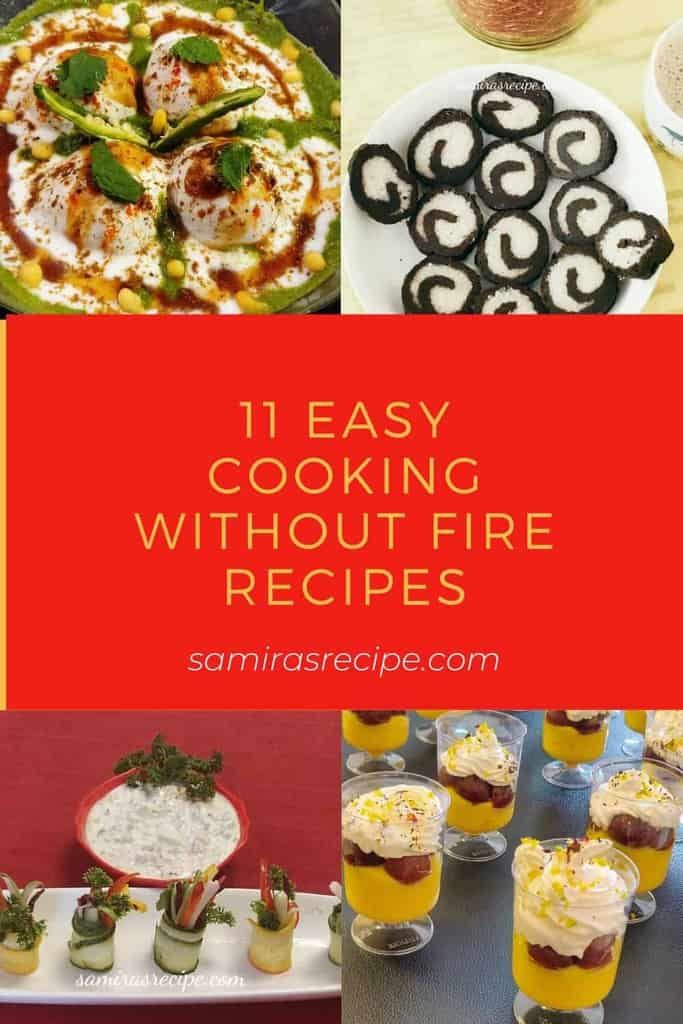 13 Easy Cooking Without Fire Recipes